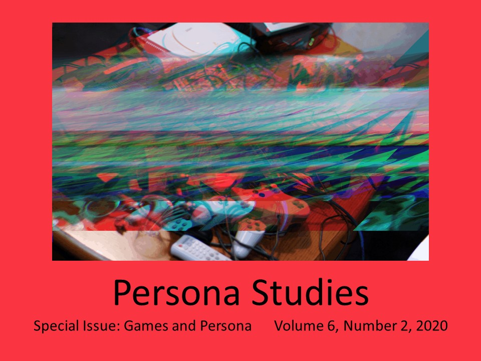 Persona Studies - Special issue: Games and Persona 6:2